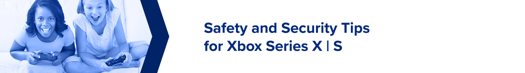 Safety Tips for Xbox Series X | S